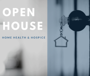 Home Health & Hospice Open House