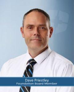 Foundation Board Member, Dave Priestley