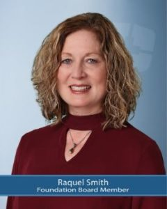Foundation Board Member, Raquel Smith
